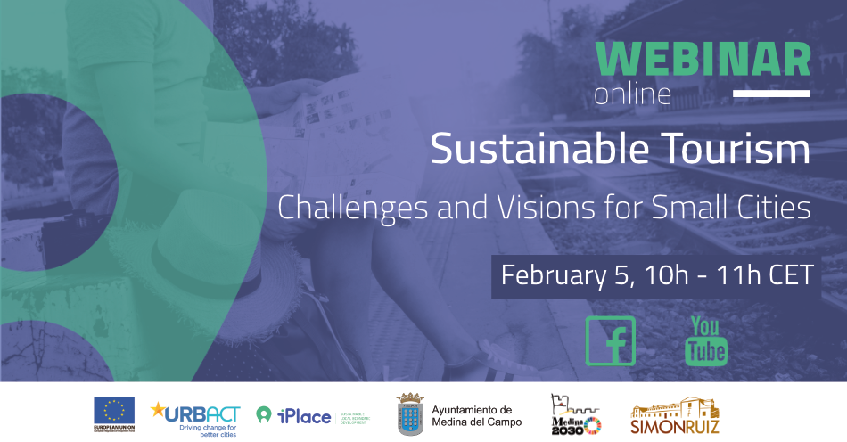 iPlace network will discuss the Challenges and Visions of Sustainable Tourism for Small Cities
